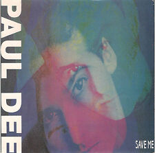DISCO 45 giri PAUL DEE save me // share our love