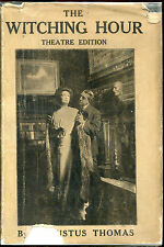 The Witching Hour-Augustus Thomas-G&D Theatre Edition in Dust Jacket