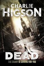 An Enemy Novel Ser.: The Dead (new Cover) (an Enemy Novel) by Charlie Higson...