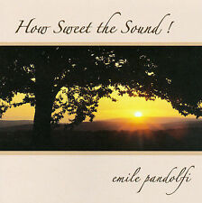 Emile Pandolfi, How Sweet The Sound, New