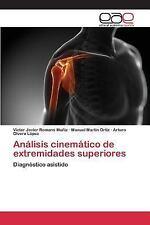 Analisis Cinematico de Extremidades Superiores by Martin Ortiz Manuel, Romano...