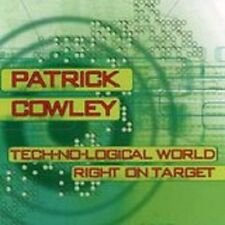 Patrick Cowley - Technological World/Right On Target -  New Factory Sealed CD