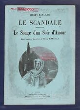 Le Scandale. Le Songe d'un Soir d'Amour./Henry Bataille. Illustrations S.Beaune.
