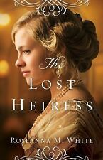 The Lost Heiress (Ladies of the Manor), White, Roseanna M., Acceptable Book