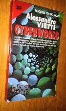 TASCABILI EDITRICE NORD - ALESSANDRO VIETTI - CYBERWORLD - 1998