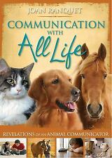 Communication with All Life : Revelations of an Animal Communicator by Joan...