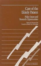 Care of the Elderly Patient: Policy Issues and Research Opportunities-ExLibrary