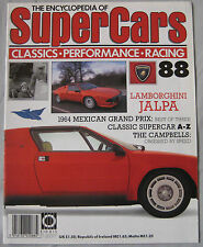 SUPERCARS magazine Issue 88 Featuring Lamborghini Jalpa cutaway, The Campbells