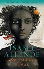 La Isla Bajo el Mar by Isabel Allende (2010, Paperback)