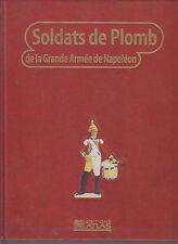 SOLDATS DE PLOMB DE LA GRANDE ARME DE NAPOLEON T7 - BATAILLE - ARMEMENT - FIGURE