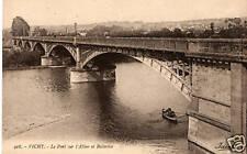 CPA 03 VICHY  le pont sur l'allier et bellerive