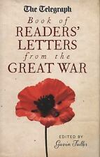 The Telegraph Book of Readers' Letters from the Great War (Telegraph Books), Ful
