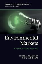 VG Environmental Markets: A Property Rights Approach by Terry Anderson FREE SHIP