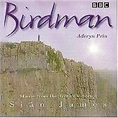 """BIRDMAN""-BBC TV SERIES SOUNDTRACK-SIAN JAMES-ADERYN PRIN-BRAND NEW CD"