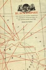 Black Empire: The Masculine Global Imaginary of Caribbean Intellectuals in the