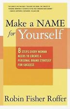Make a Name for Yourself: Eight Steps Every Woman Needs to Create a Personal Bra
