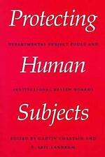 Protecting Human Subjects: Departmental Subject Pools and Institutiona-ExLibrary