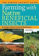 NEW - Farming with Native Beneficial Insects: Ecological Pest Control Solutions