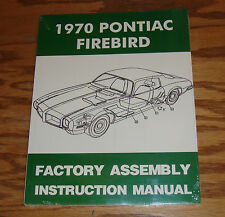 1970 Pontiac Firebird Factory Assembly Instruction Manual 70