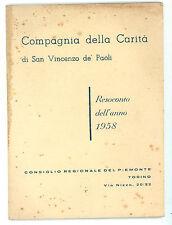 COMPAGNIA DELLA CARITA' DI SAN VINCENZO DE PAOLI RESOCONTO DELL'ANNO 1958