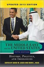 The Middle East and the United States: History, Politics, and Ideologies, UPDATE