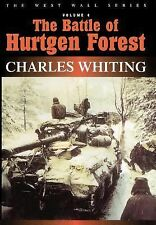 The Battle of Hurtgen Forest by Charles Whiting (2000, Hardcover)