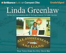 All Fishermen Are Liars: True Tales from the Dry Dock Bar Brilliance Audio on C