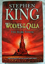 Stephen King Wolves Of The Calla Hardback 1st Edition. 2003 The Dark Tower.