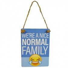 WE'RE A NICE NORMAL FAMILY Mini Metal Hanging Sign Plaque Emoji Emoticon Funny