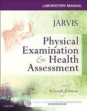 Laboratory Manual for Physical Examination and Health Assessment by Carolyn...