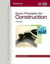 Workbook for Huth's Residential Construction Academy: Basic Principles for Const