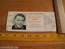 1974 Frank Sinatra FULL unused concert ticket Roy Woofter rally RARE