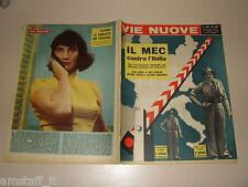 VIE NUOVE=1958/20=MERCATO COMUNE=TATIANA SAMOILOVA=FONDI LATINA=IRPINIA=