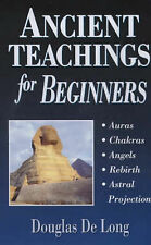 Ancient Teachings for Beginners by Douglas DeLong (Paperback, 2000)