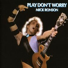 Mick Ronson - Play Dont Worry [New CD]