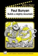 Paul Bunyan Builds a Mighty Mountain Reader's Theater Set D