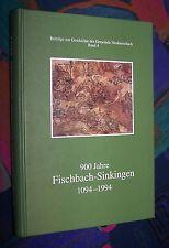 900 Jahre Fischbach-Sinkingen - Aus der wechselvollen Geschichte # Heimatbuch