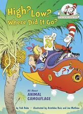 Cat in the Hat's Learning Library: High? Low? Where Did It Go? : All about...