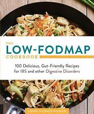 The Low-FODMAP Cookbook: 100 Delicious, Gut-Friendly Recipes for IBS and other D