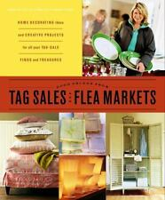 Good Things from Tag Sales and Flea Markets (Good Things with Martha Stewart Liv