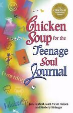 Chicken Soup for the Teenage Soul Journal (Chicken Soup for the Soul) by Jack Ca
