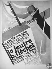 PUBLICITÉ LE FEUTRE B. FLECHET LA QUALITÉ TRIOMPHE