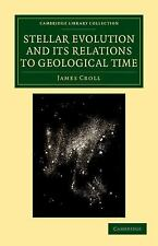 Cambridge Library Collection - Physical Sciences: Stellar Evolution and Its...