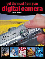 Get the Most from Your Digital Camera Simon Joinson Very Good Book