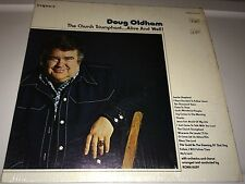 DOUG OLDHAM...THE CHURCH TRIUMPHANT...ALIVE AND WELL Gospel LP (cover rated 9)
