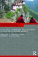 Cultural Heritage and Tourism in the Developing World: A Regional Perspective C