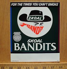 VINTAGE SKOAL BANDIT WINDOW/ DOOR STICKER NEW 1990