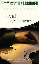 The Violin of Auschwitz : A Novel by Maria Angels Anglada (2014, MP3 CD,...