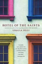 Hotel of the Saints by Ursula Hegi (2002, Paperback, Reprint)