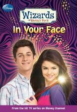 WIZARDS OF WAVERLY PLACE-In Your Face-by Heather Alexander (2008, Paperback)